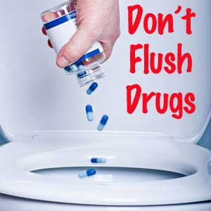 Dont-flush-drugs-photo